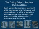 the cutting edge in auctions dutch auctions