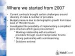 where we started from 2007