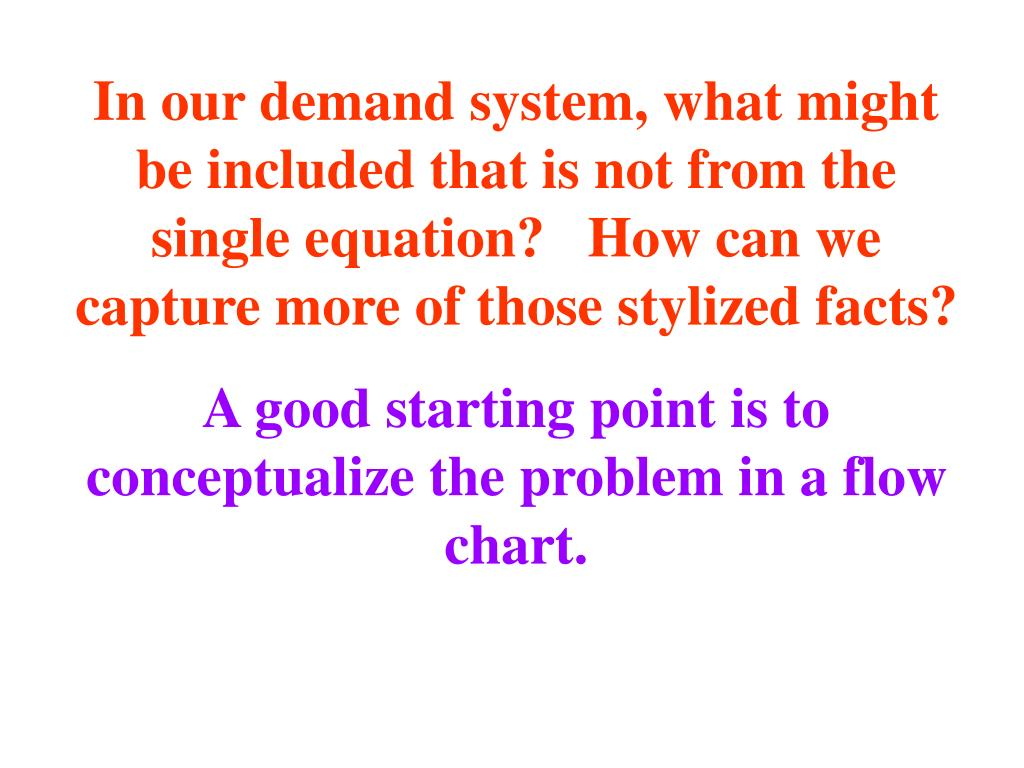 In our demand system, what might be included that is not from the single equation?   How can we capture more of those stylized facts?