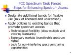 fcc spectrum task force steps for enhancing spectrum access
