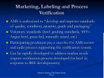 marketing labeling and process verification