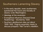 southerners lamenting slavery