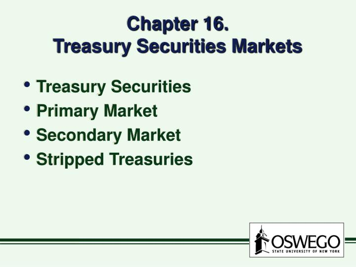 chapter 16 treasury securities markets n.