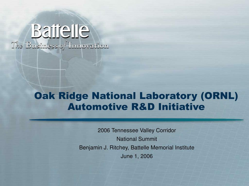 oak ridge national laboratory ornl automotive r d initiative l.
