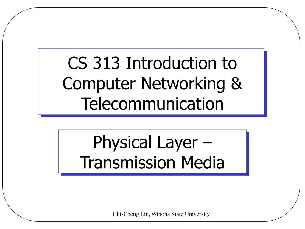 CS 313 Introduction to