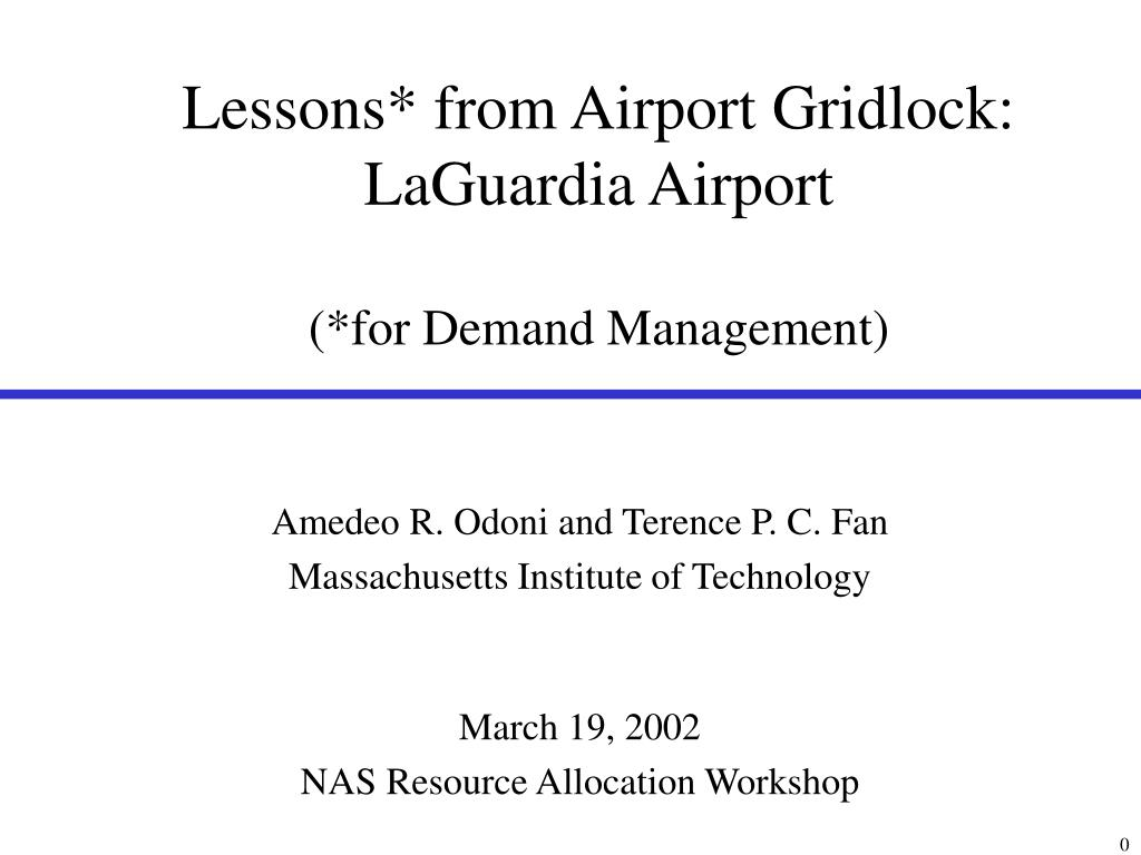 lessons from airport gridlock laguardia airport for demand management l.