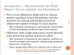 adolescent relationships do they predict social anxiety and depression