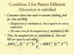 condition 2 for pareto efficient allocation is satisfied