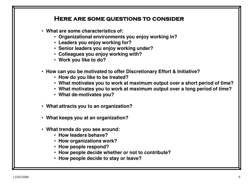 Here are some questions to consider