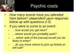 psychic costs