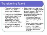 transitioning talent