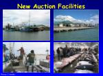 new auction facilities