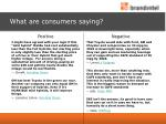 what are consumers saying