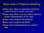 basic uses of predictive modeling