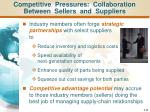competitive pressures collaboration between sellers and suppliers
