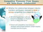 competitive pressures from buyers and seller buyer collaboration