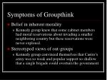 symptoms of groupthink6