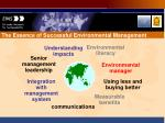 the essence of successful environmental management