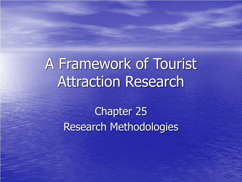 a framework of tourist attraction research l.