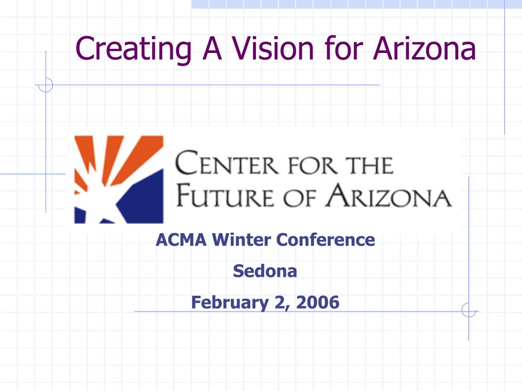 creating a vision for arizona l.