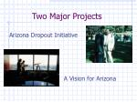 two major projects