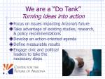we are a do tank turning ideas into action