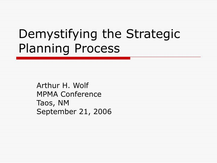 demystifying the strategic planning process n.