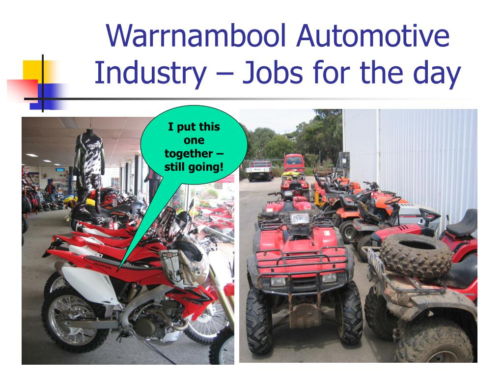 Warrnambool Automotive Industry – Jobs for the day