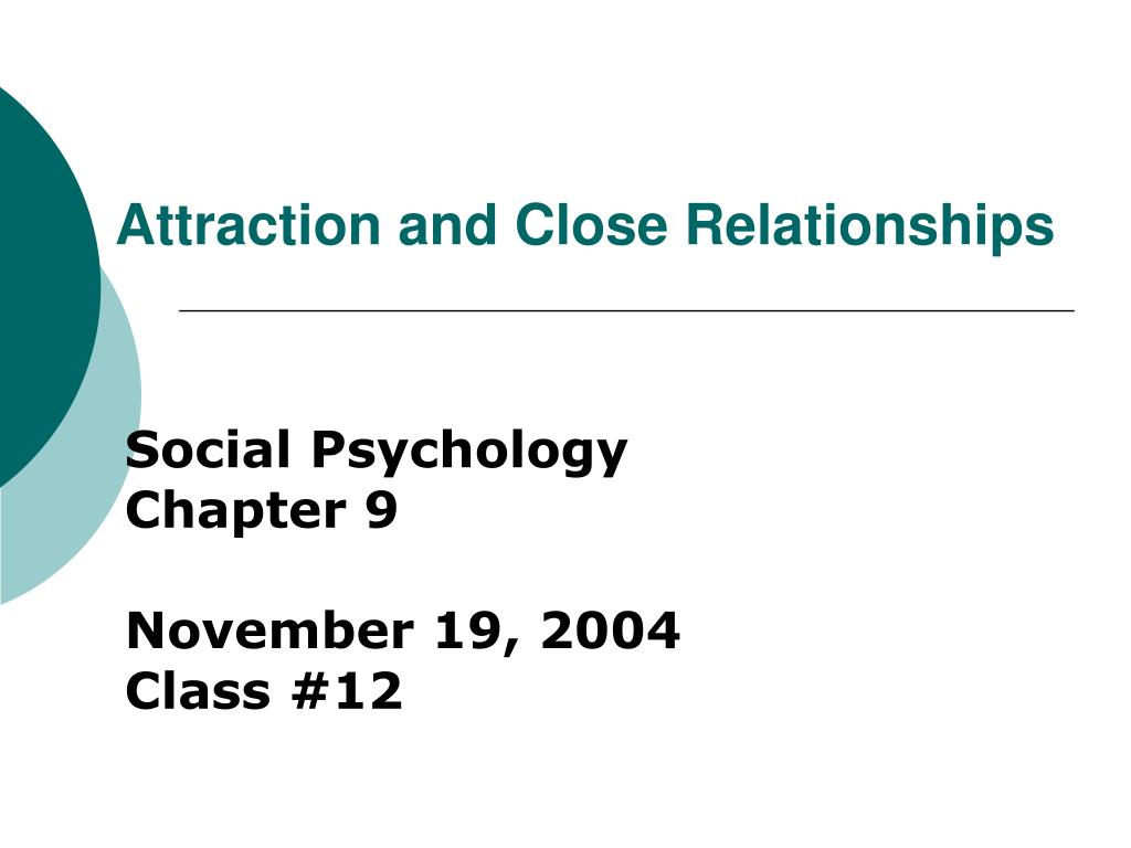 attraction and close relationships l.