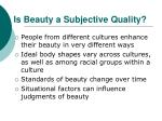 is beauty a subjective quality