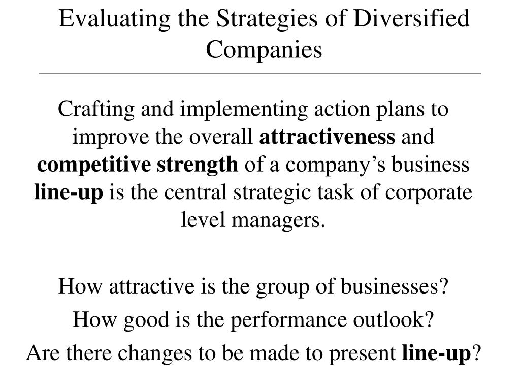 evaluating the strategies of diversified companies l.
