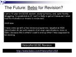 the future bebo for revision