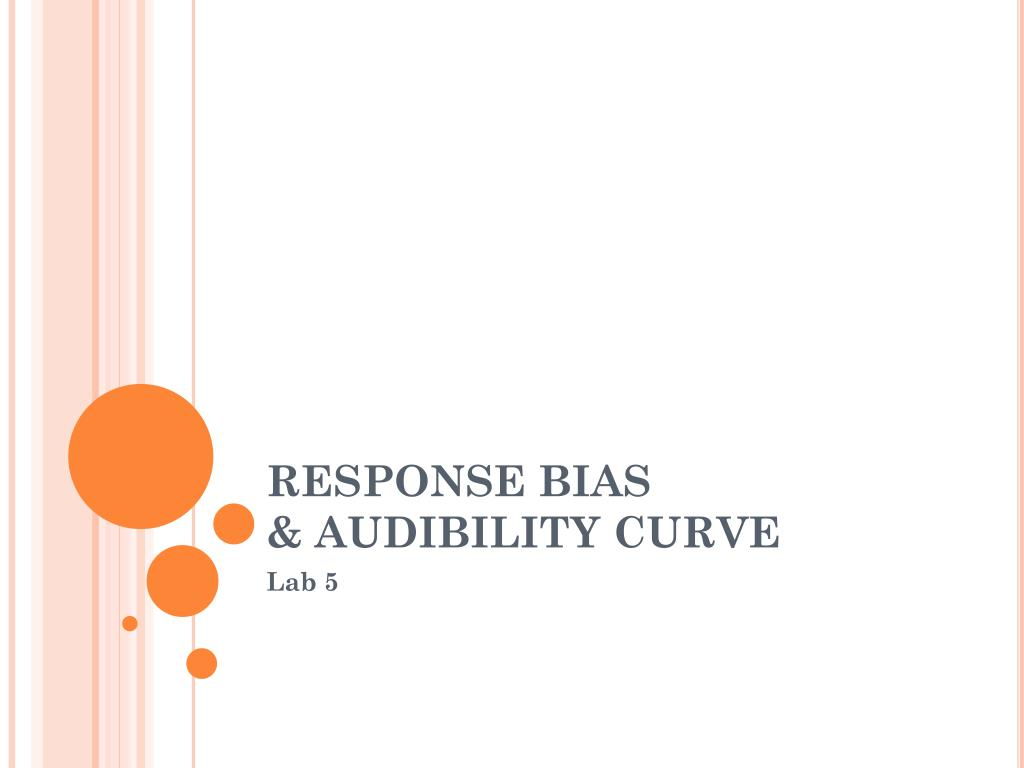 response bias audibility curve l.