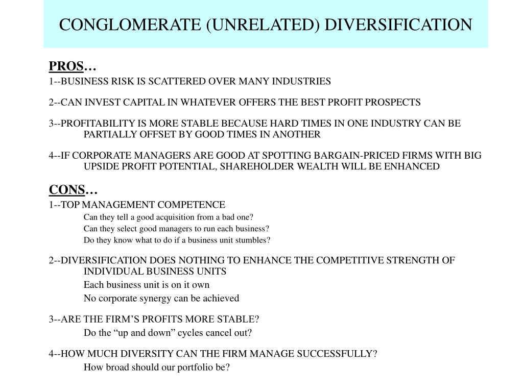 CONGLOMERATE (UNRELATED) DIVERSIFICATION