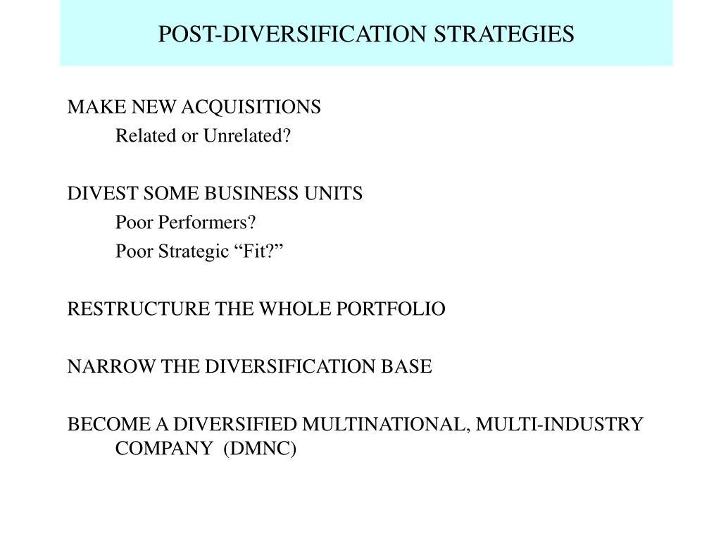 POST-DIVERSIFICATION STRATEGIES