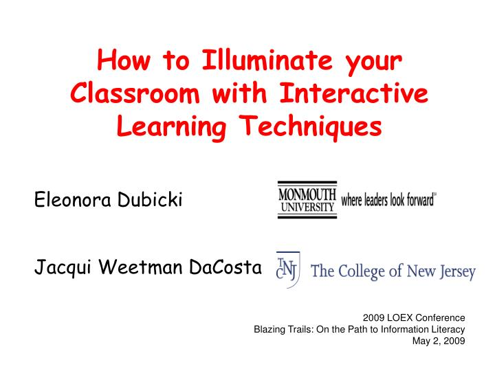 how to illuminate your classroom with interactive learning techniques n.