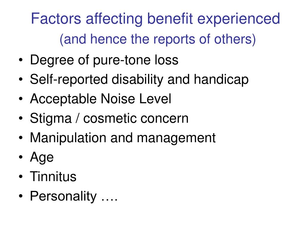 Factors affecting benefit experienced
