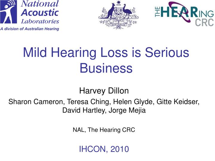 mild hearing loss is serious business n.