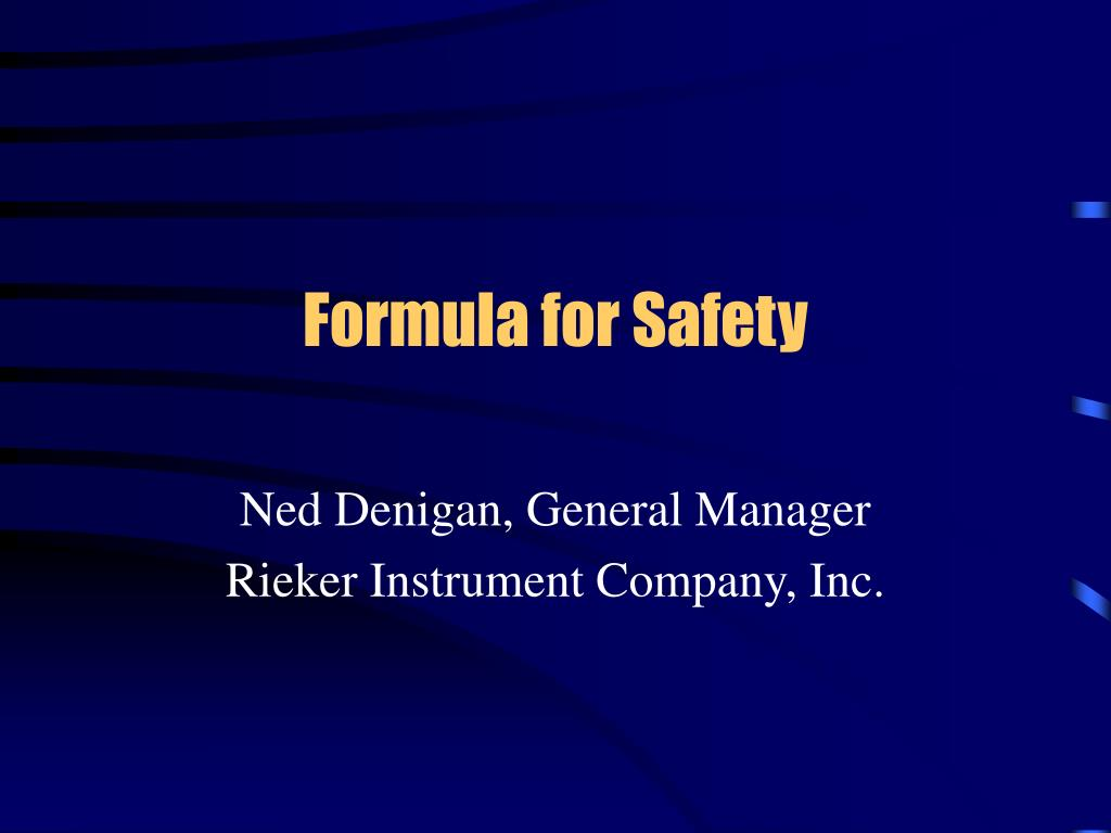 formula for safety l.