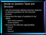 decide on question types and structure