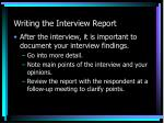 writing the interview report
