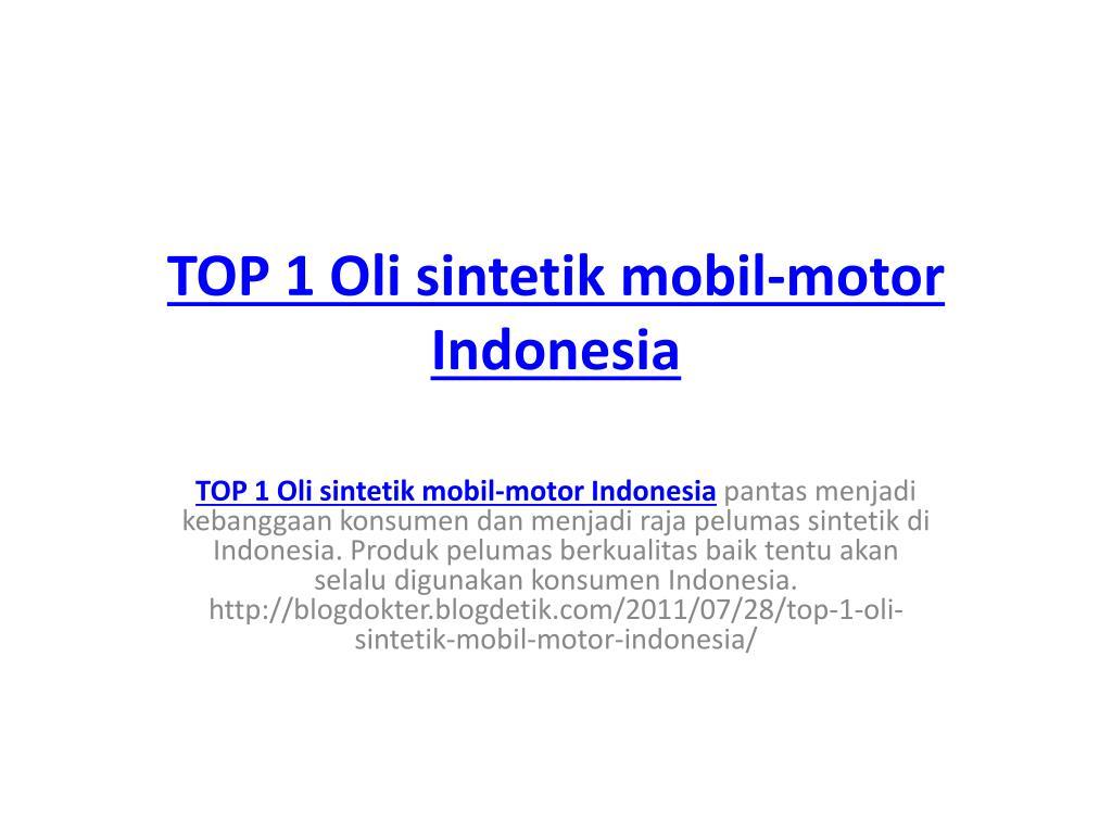 top 1 oli sintetik mobil motor indonesia l.