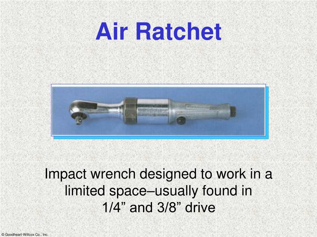 Air Ratchet