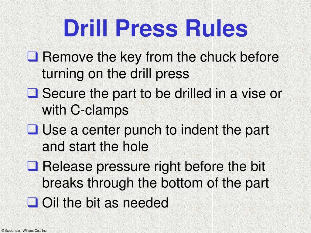 Drill Press Rules