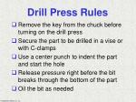 drill press rules