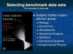 selecting benchmark data sets for inclusion in the book