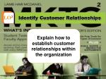 identify customer relationships