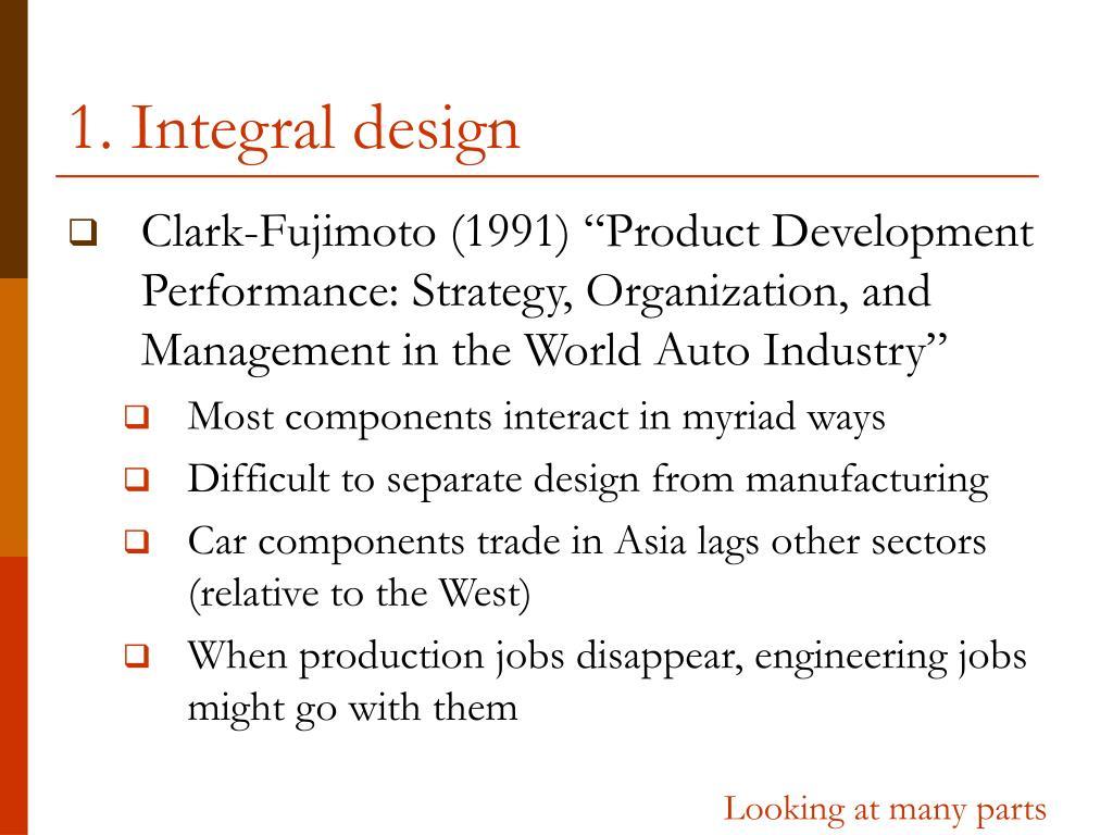 1. Integral design