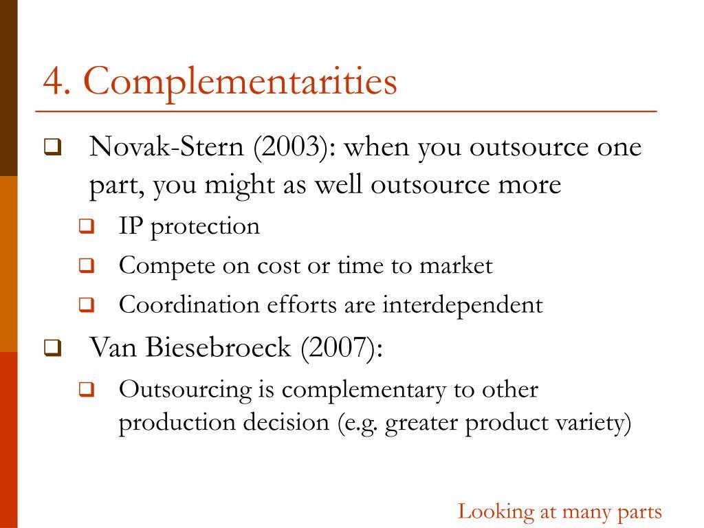 4. Complementarities