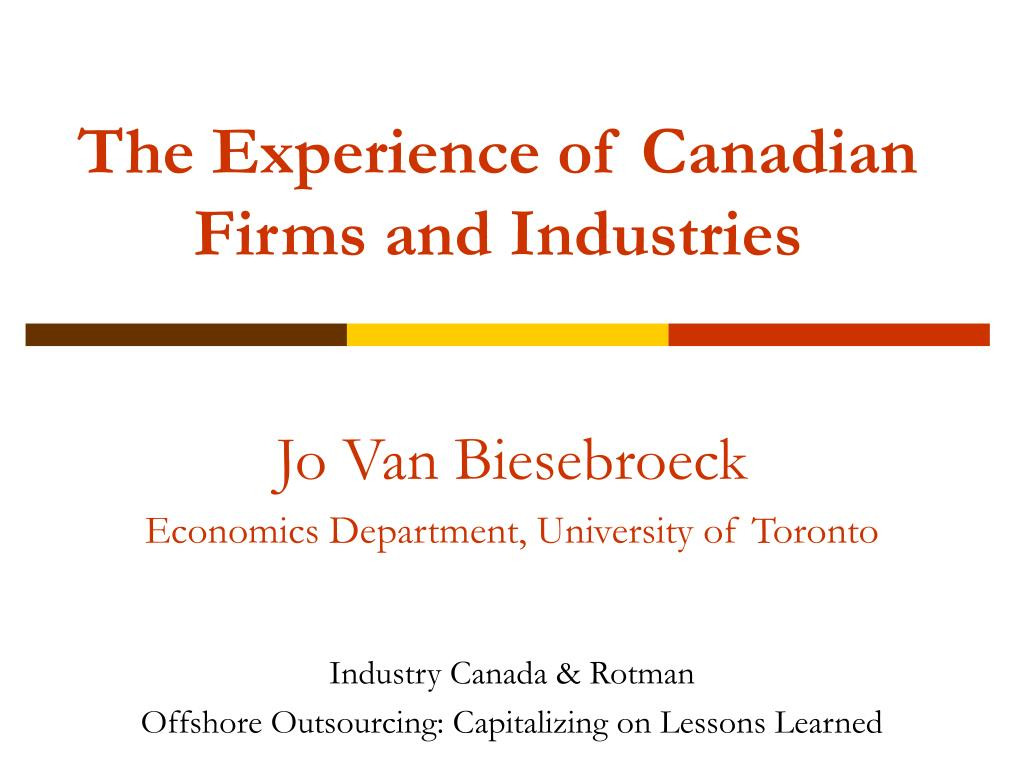 The Experience of Canadian Firms and Industries